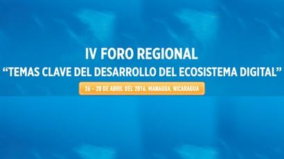 """FORO REGIONAL """"TEMAS CLAVE DEL DESARROLLO DEL ECOSISTEMA DIGITAL"""""""